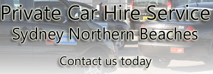 Private Car Hire Northern Beaches
